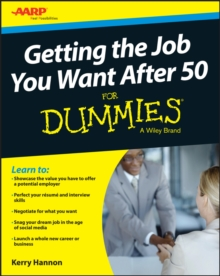 Getting the Job You Want After 50 for Dummies, Paperback Book