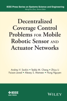 Decentralized Coverage Control Problems for Mobile Robotic Sensor and Actuator Networks, Hardback Book