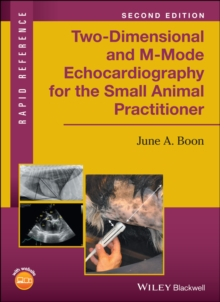 Two-Dimensional and M-Mode Echocardiography for the Small Animal Practitioner, Paperback Book