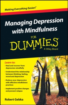 Managing Depression with Mindfulness for Dummies, Paperback Book