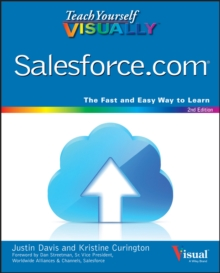 Teach Yourself Visually Salesforce.com, 2nd Edition, Paperback Book