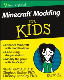 Minecraft Modding For Kids For Dummies, Paperback / softback Book