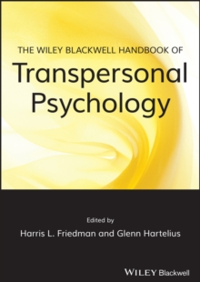 The Wiley-blackwell Handbook of Transpersonal     Psychology, Paperback Book