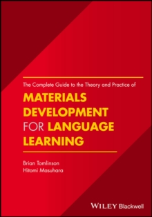 The Complete Guide to the Theory and Practice of Materials Development for Language Learning, Paperback / softback Book