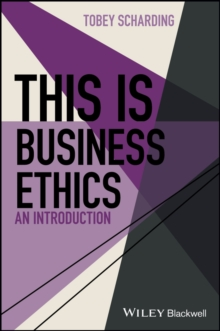 This is Business Ethics : An Introduction, Hardback Book