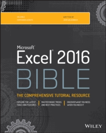 Excel 2016 Bible, Paperback / softback Book
