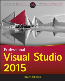 Professional Visual Studio 2015, Paperback / softback Book