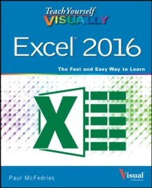 Teach Yourself Visually Excel 2016, Paperback Book