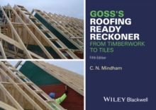 Goss's Roofing Ready Reckoner : From Timberwork to Tiles, Paperback / softback Book