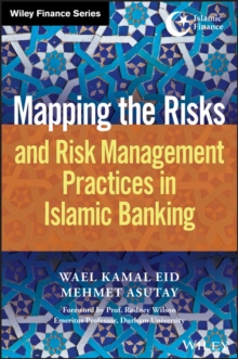 Mapping the Risks and Risk Management Practices in Islamic Banking, EPUB eBook