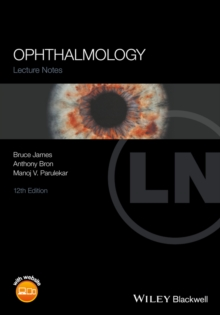 Lecture Notes Ophthalmology: James Bruce James