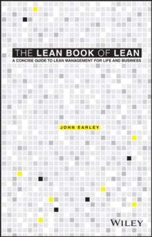 The Lean Book of Lean - a Concise Guide to Lean   Management for Life and Business, Paperback Book