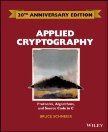 Applied Cryptography : Protocols, Algorithms and Source Code in C, Hardback Book