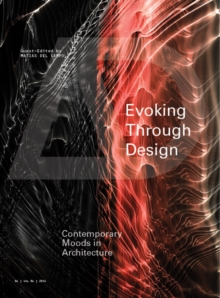 Evoking Through Design - Contemporary Moods in    Architecture Ad, Paperback Book
