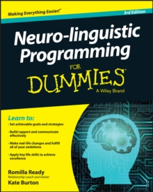 Neuro-linguistic Programming for Dummies 3E, Paperback Book