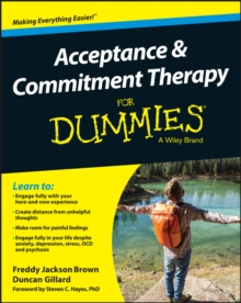 Acceptance and Commitment Therapy For Dummies, Paperback / softback Book