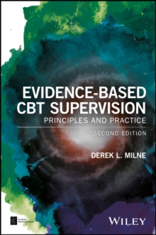 Evidence-Based CBT Supervision : Principles and Practice, Paperback Book