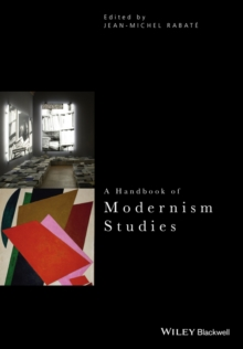 A Handbook of Modernism Studies, Paperback Book