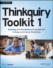 Thinkquiry Toolkit 1 : Reading and Vocabulary Strategies for College and Career Readiness, Paperback Book
