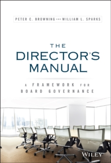 The Directors Manual : A Framework for Board Governance, Hardback Book