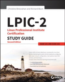 LPIC-2: Linux Professional Institute Certification Study Guide : Exam 201 and Exam 202, Paperback Book