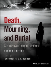 Death, Mourning, and Burial : A Cross-Cultural Reader, Paperback Book