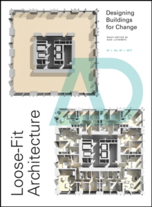 Loose-Fit Architecture : Designing Buildings for Change, Paperback Book