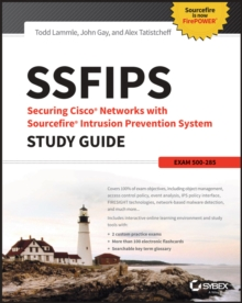 SSFIPS Securing Cisco Networks with Sourcefire Intrusion Prevention System Study Guide : Exam 500-285, EPUB eBook