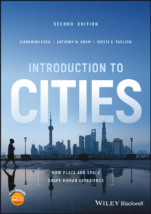 Introduction to Cities : How Place and Space Shape Human Experience, Paperback Book