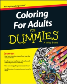 Coloring for Adults for Dummies, Paperback Book