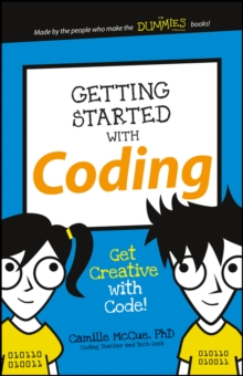 Getting Started with Coding : Get Creative with Code!, Paperback / softback Book