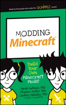 Modding Minecraft : Build Your Own Minecraft Mods!, Paperback / softback Book