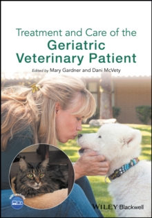 Treatment and Care of the Geriatric Veterinary Patient, Paperback Book