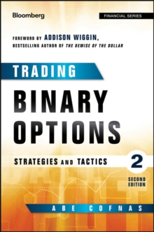 Trading Binary Options : Strategies and Tactics, Hardback Book