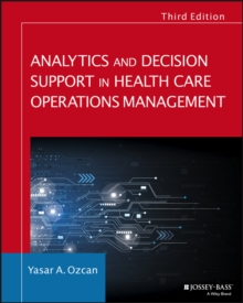 Analytics and Decision Support in Health Care Operations Management, Paperback Book