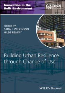 Building Urban Resilience through Change of Use, Hardback Book