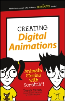 Creating Digital Animations : Animate Stories with Scratch!, Paperback / softback Book