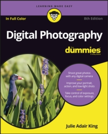 Digital Photography for Dummies (R), 8th Edition, Paperback Book