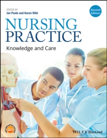 Nursing Practice : Knowledge and Care, Paperback / softback Book
