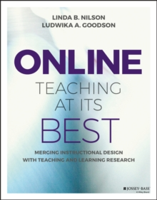 Online Teaching at Its Best : Merging Instructional Design with Teaching and Learning Research, Paperback Book