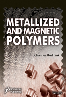 Metallized and Magnetic Polymers : Chemistry and Applications, EPUB eBook