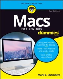 Macs For Seniors For Dummies, Paperback / softback Book