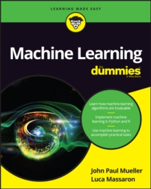 Machine Learning For Dummies, Paperback / softback Book