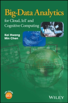 Big-Data Analytics for Cloud, Iot and Cognitive Computing, Hardback Book