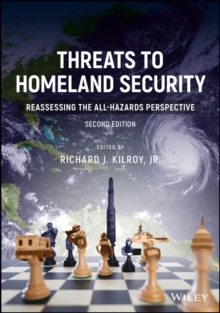 Threats to Homeland Security : Reassessing the All-Hazards Perspective, Paperback Book