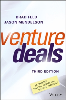 Venture Deals : Be Smarter Than Your Lawyer and Venture Capitalist, PDF eBook