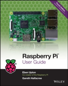 Raspberry Pi User Guide, Paperback Book