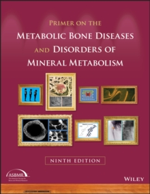 Primer on the Metabolic Bone Diseases and Disorders of Mineral Metabolism, EPUB eBook