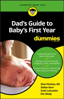 Dad's Guide to Baby's First Year for Dummies, Paperback Book