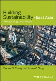 Building Sustainability in East Asia : Policy, Design and People, Hardback Book